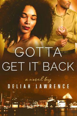 Gotta Get It Back Book cover 8-20-18