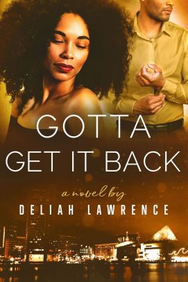 Gotta Get It Back Book cover 8-20-18